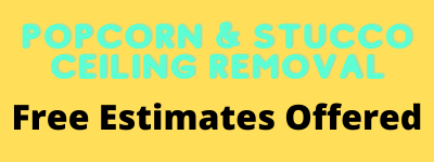 Free Estimates offered for Popcorn Ceiling and Stucco Removal in Toronto Ontario.